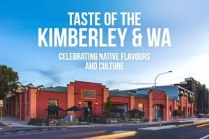 Taste of the Kimberley & WA Comes to The Mantle 3